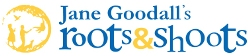 Jane Goodall's Roots and Shoots Award